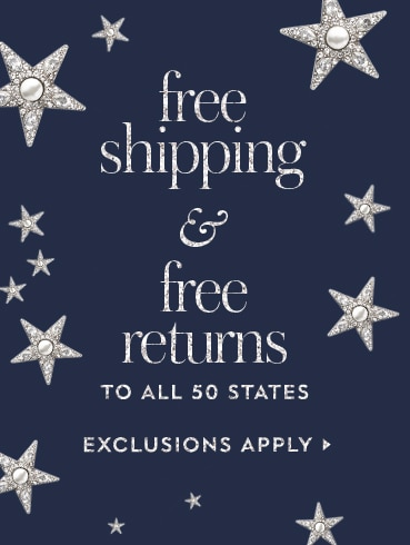 free shipping and free returns to all 50 states. exclusionsxq apply. see details.