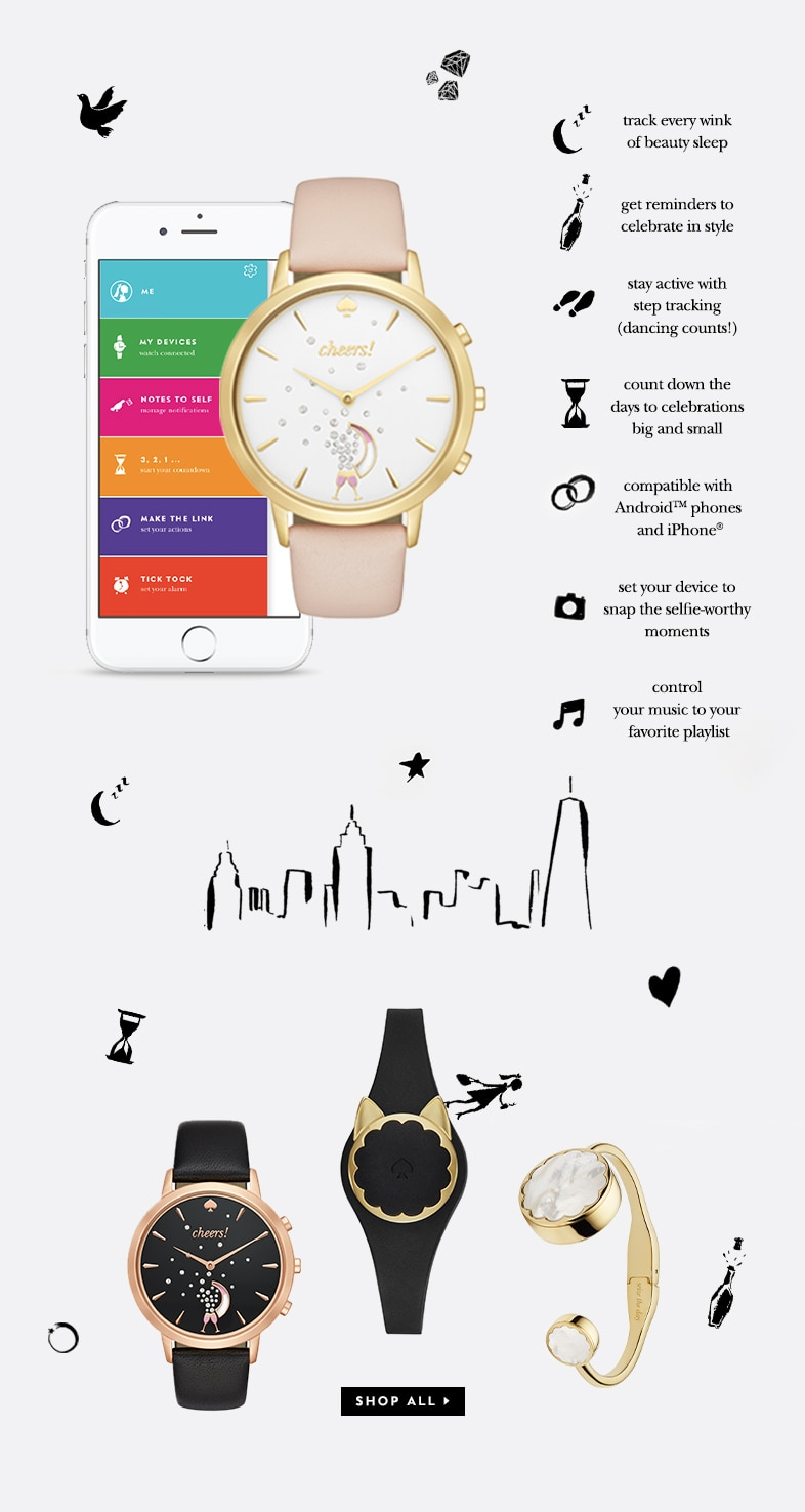 track every wink of beauty sleep. get reminders to celebrate in style. stay active with step tracking (dancing counts!). count down the days to celebrations big and small. compatible with android phones and iphone. set your devise to snap the selfie-worthy moments. control your music to your favorite playlist. shop all.