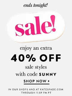 enjoy an extra 25% off sale styles with code refresh. shop now. ends tnoight. in our shops and at katespade.com.