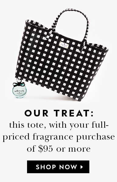 our treat: this tote, with your full-priced fragrance purchase of $95 or more. shop now.