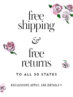 free shipping and free returns to all 50 states. exclusions apply. see details.