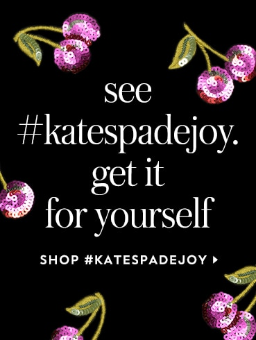 see what's making people happy. (and then get it for yourself.) shop #katespadejoy.