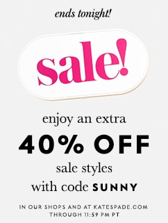 enjoy an extra 25% off all sale styles with code refresh. ends tonight. in our shops and at katespade.com